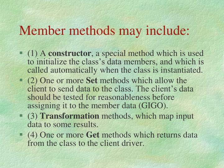 Member methods may include:
