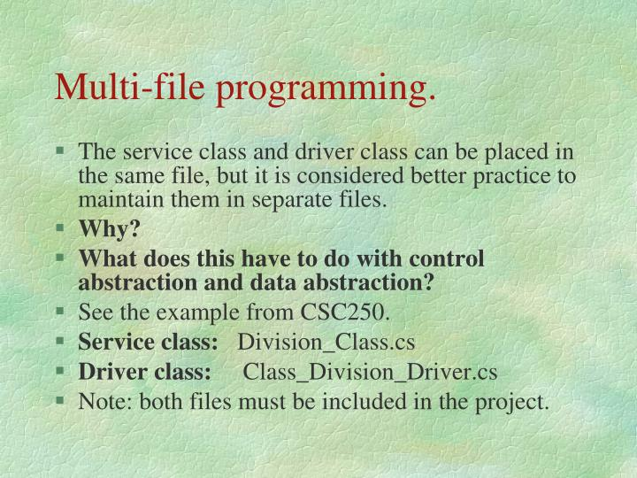 Multi-file programming.