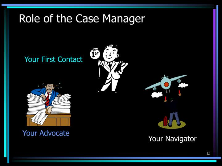 Role of the Case Manager