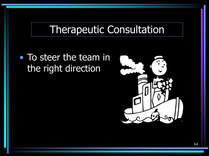 Therapeutic Consultation