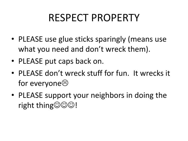 RESPECT PROPERTY