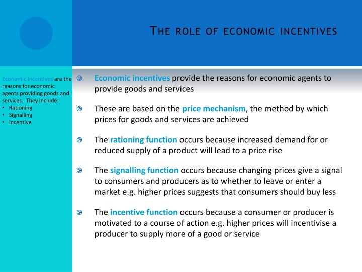 The role of economic incentives