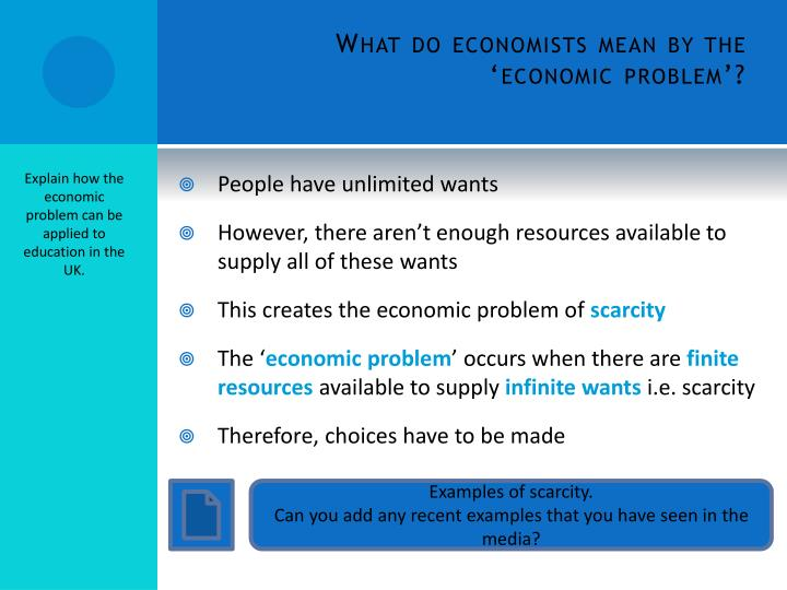 What do economists mean by the economic problem