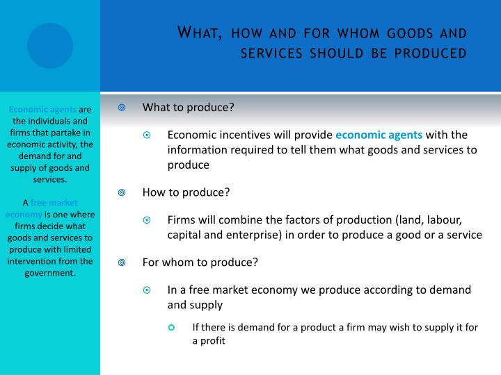 What, how and for whom goods and services should be produced