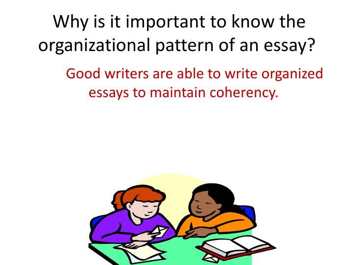 Why is it important to know the organizational pattern of an essay?