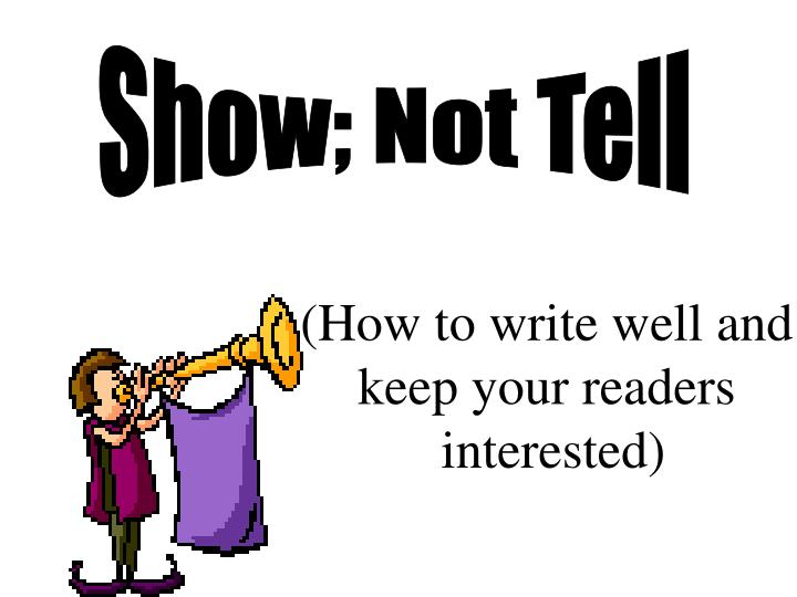 Show; Not Tell