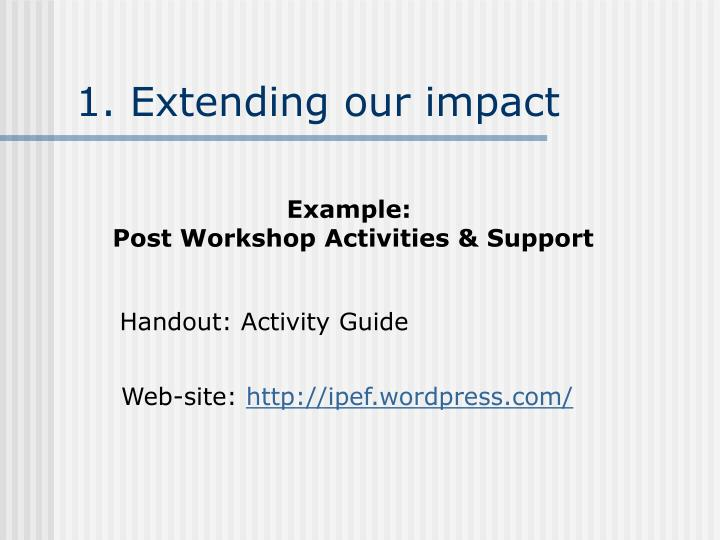 1. Extending our impact