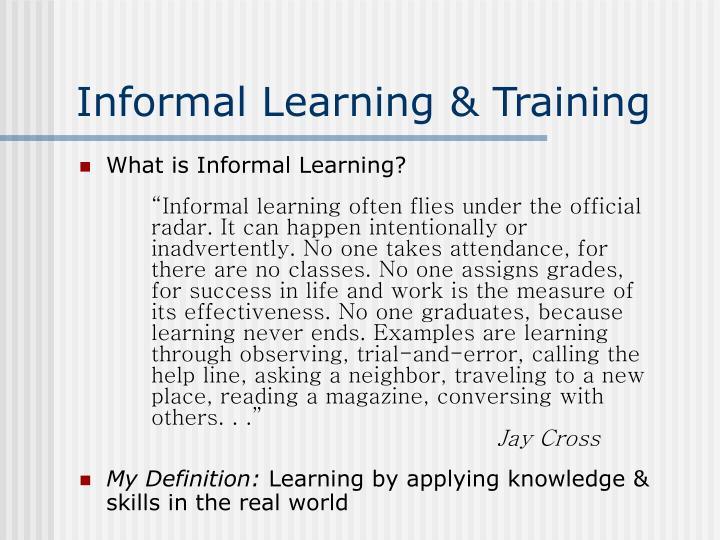 Informal Learning & Training