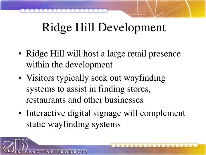 Ridge Hill Development