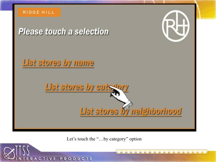 """Let's touch the """"…by category"""" option"""