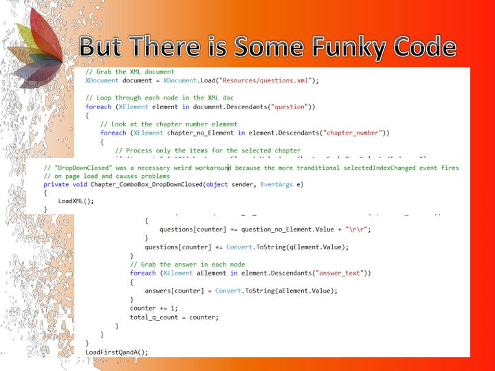 But There is Some Funky Code
