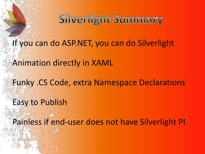 Silverlight Summary