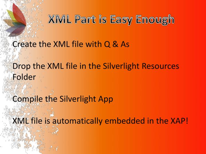 XML Part is Easy Enough