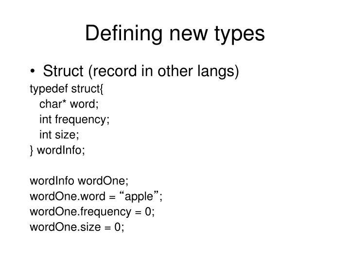 Defining new types