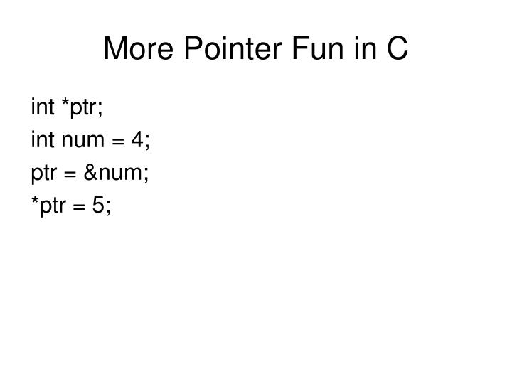 More Pointer