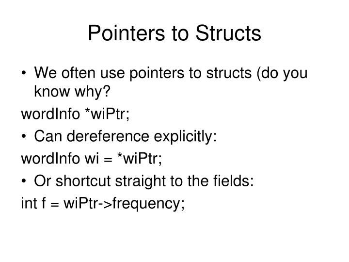 Pointers to Structs