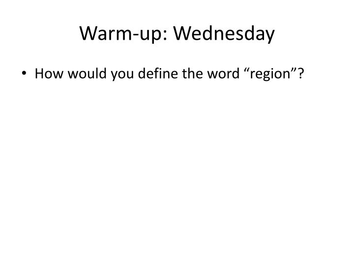 warm up wednesday