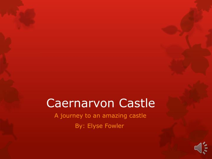 Caernar v on castle