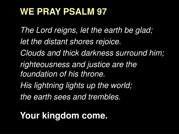 WE PRAY PSALM 97