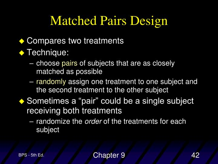 Matched Pairs Design