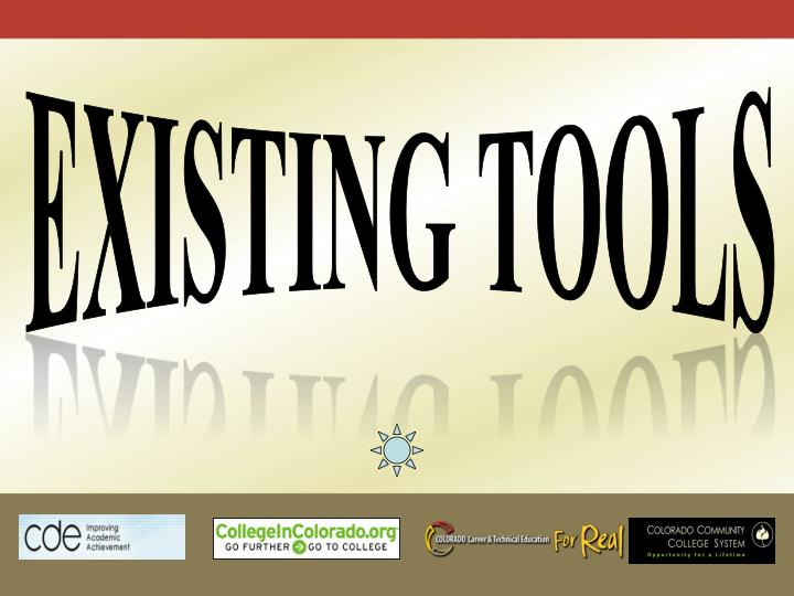Existing tools