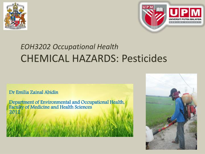 Eoh3202 occupational health chemical hazards pesticides