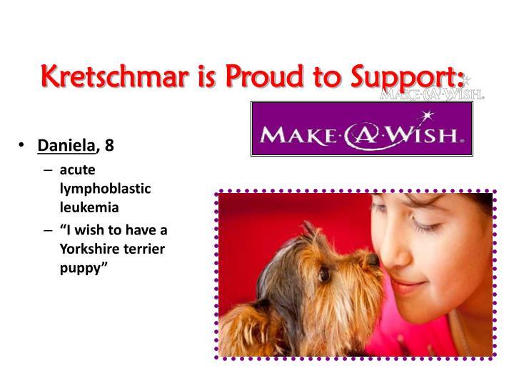 Kretschmar is Proud to Support: