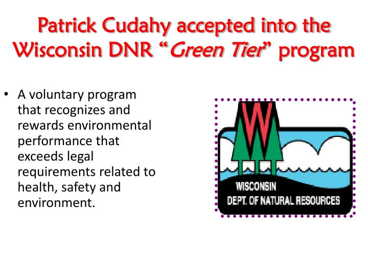 Patrick Cudahy accepted into the Wisconsin DNR ""