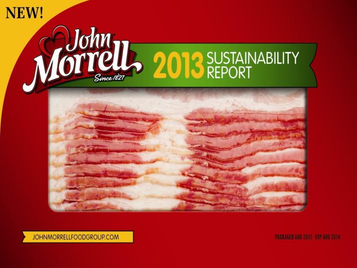 John morrell food group sustainability update july 19 2013