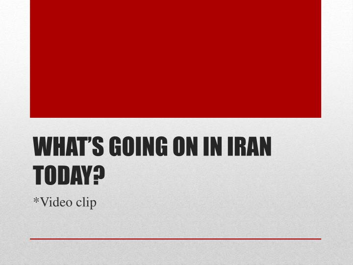What's going on in Iran today?