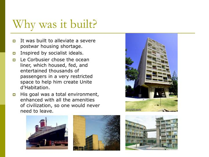 Why was it built?