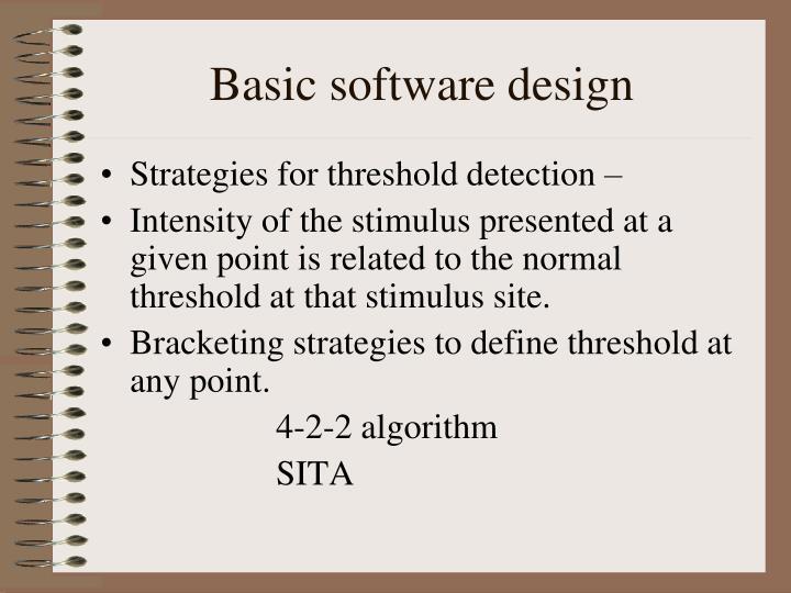 Basic software design