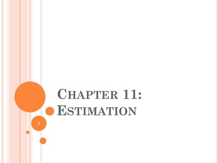 Chapter 11 estimation