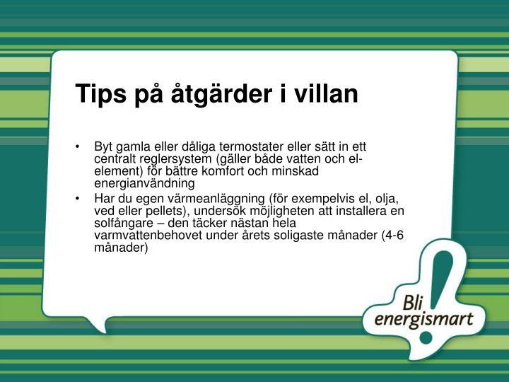 Tips på åtgärder i villan