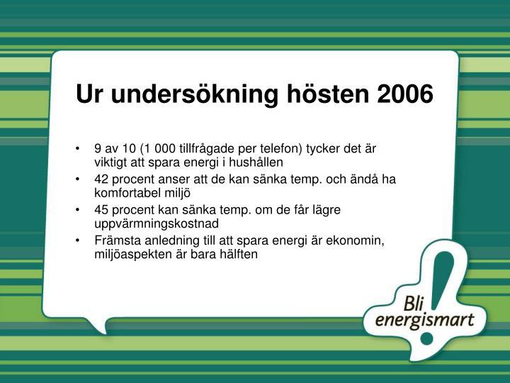 Ur undersökning hösten 2006