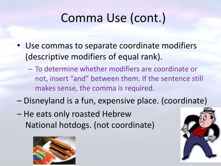 Comma Use (cont.)