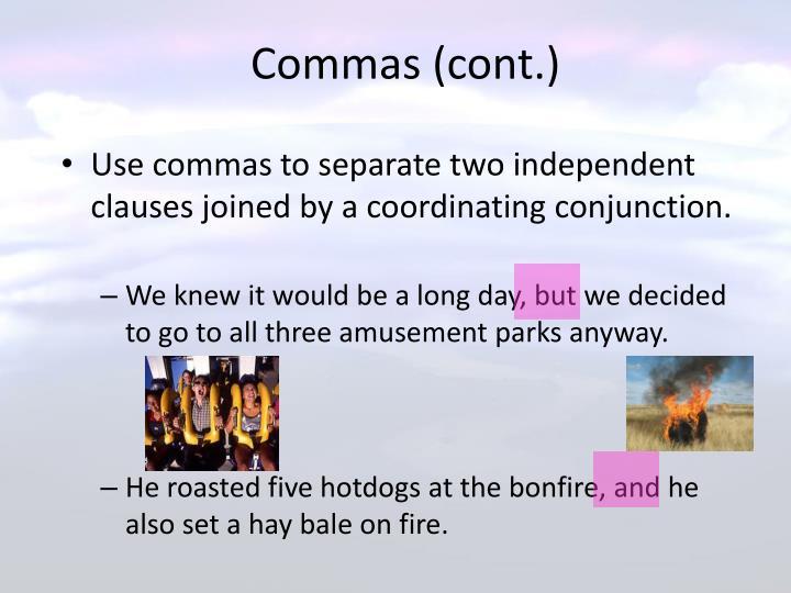 Commas (cont.)