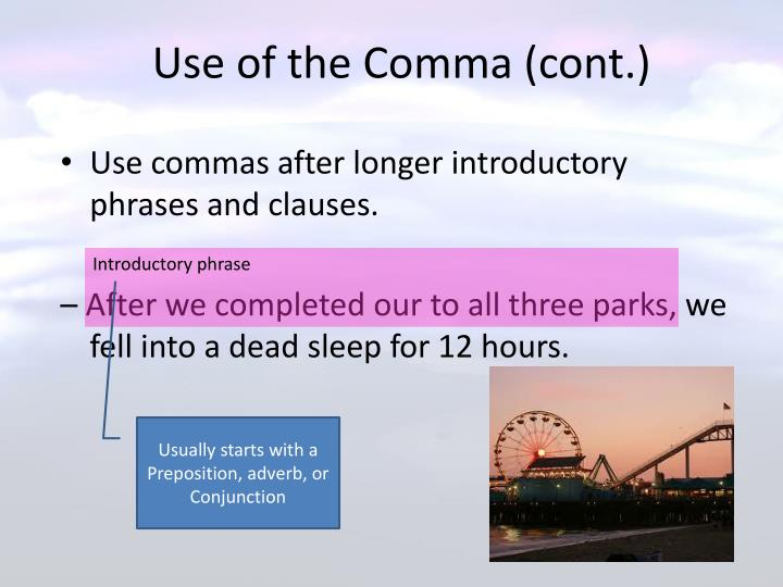 Use of the Comma (cont.)