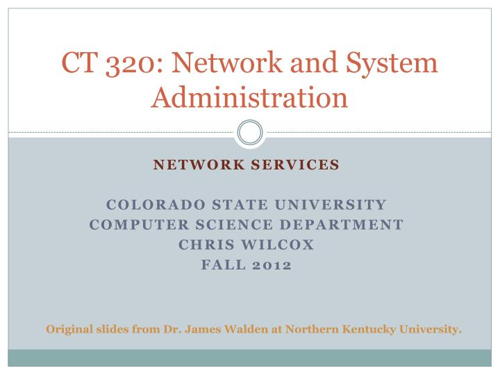 Ct 320 network and system administration