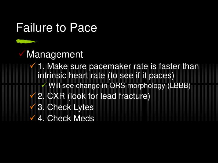 Failure to Pace