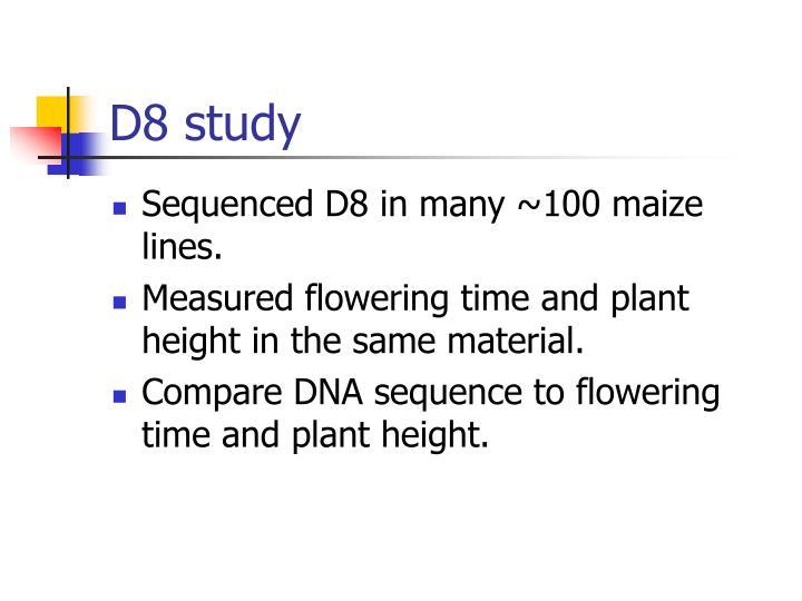 D8 study