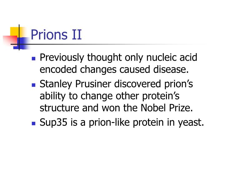 Prions II