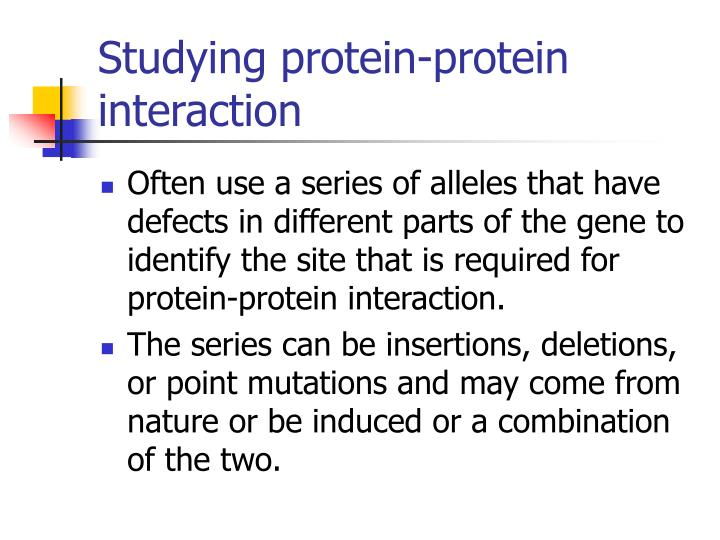 Studying protein-protein interaction