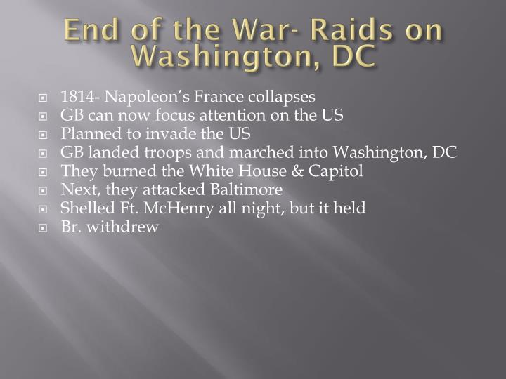 End of the War- Raids