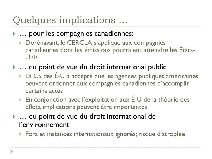 Quelques implications …