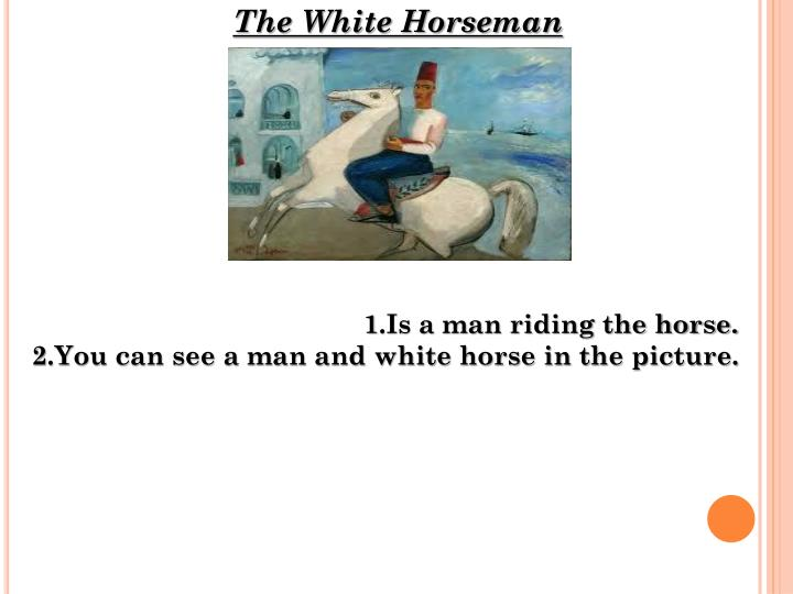 The White Horseman