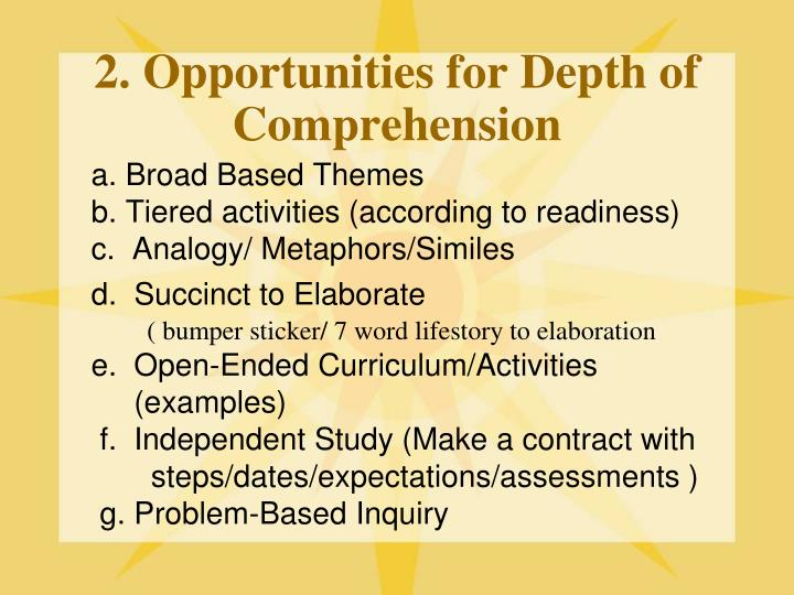 2. Opportunities for Depth of Comprehension