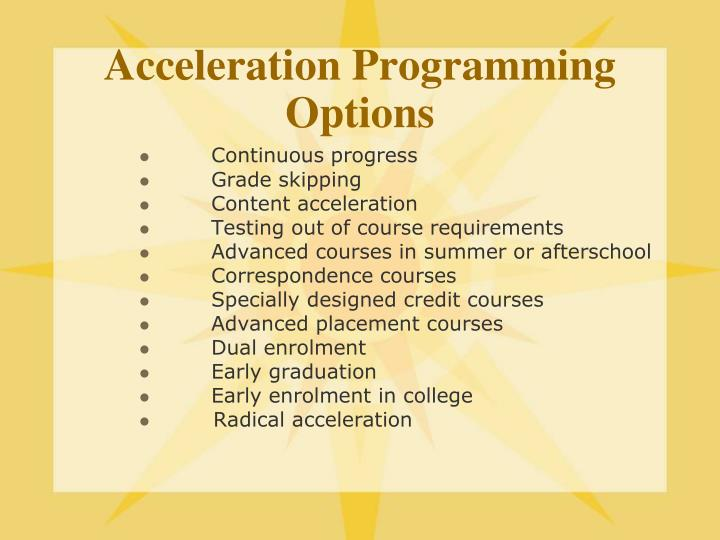 Acceleration Programming Options