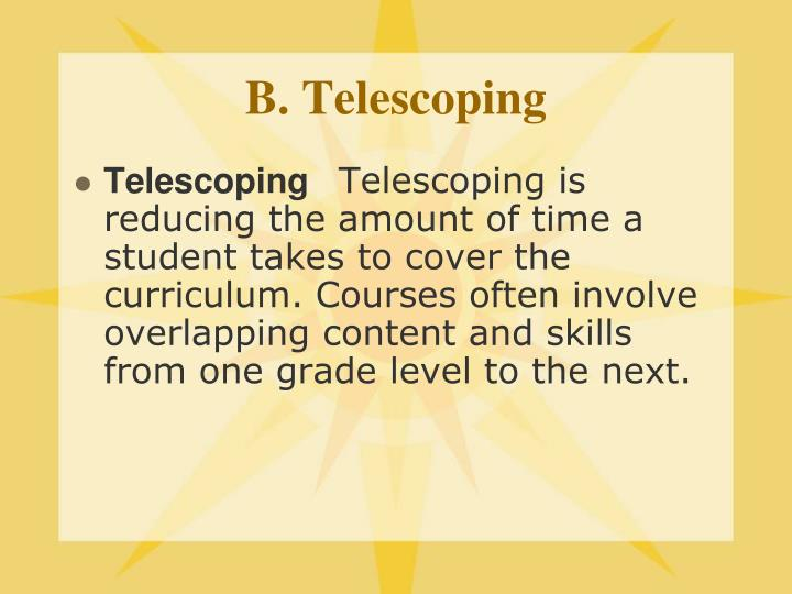 B. Telescoping