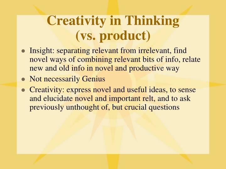 Creativity in Thinking